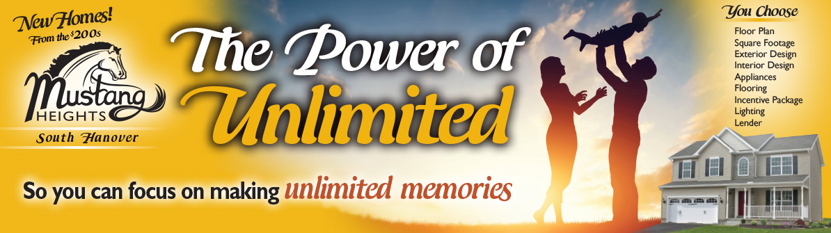 The Power of Unlimited at Mustang Heights So you can focus on making Unlimited Memories